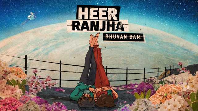 Heer Ranjha Lyrics - Bhuvan Bam