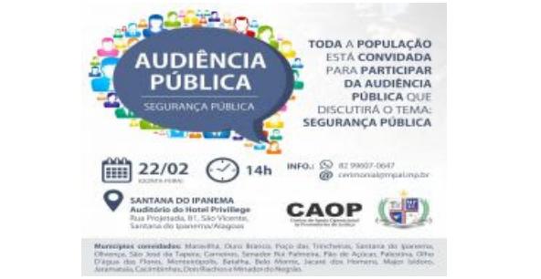 MPE/AL realiza em Sanatana do Ipanema, audiência para incentivar a criação de conselhos municipais de segurança pública em municípios do sertão alagoano
