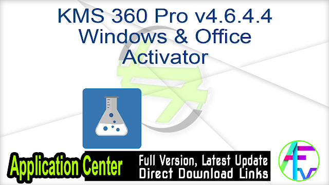 KMS 360 Pro v4.6.4.4 Windows & Office Activator