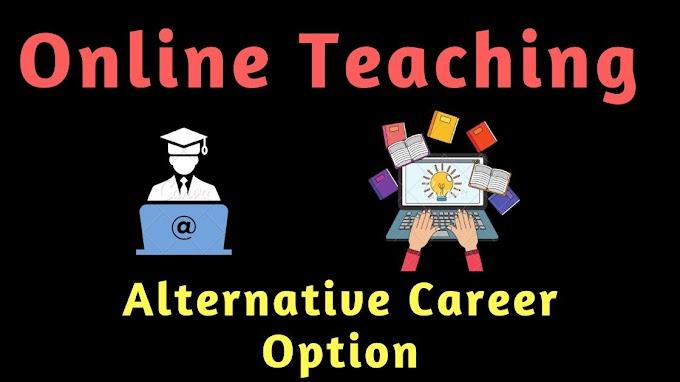 [Part Time] Online Teaching as Alternative Career Option