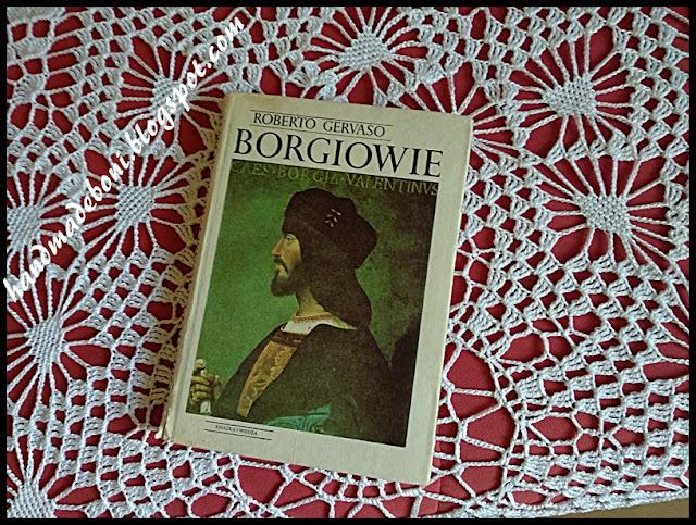 """Borgiowie"" Roberto Gervaso- recenzja"