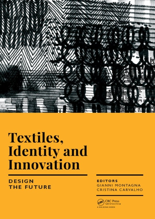 Textiles, Identity and Innovation: Design the Future