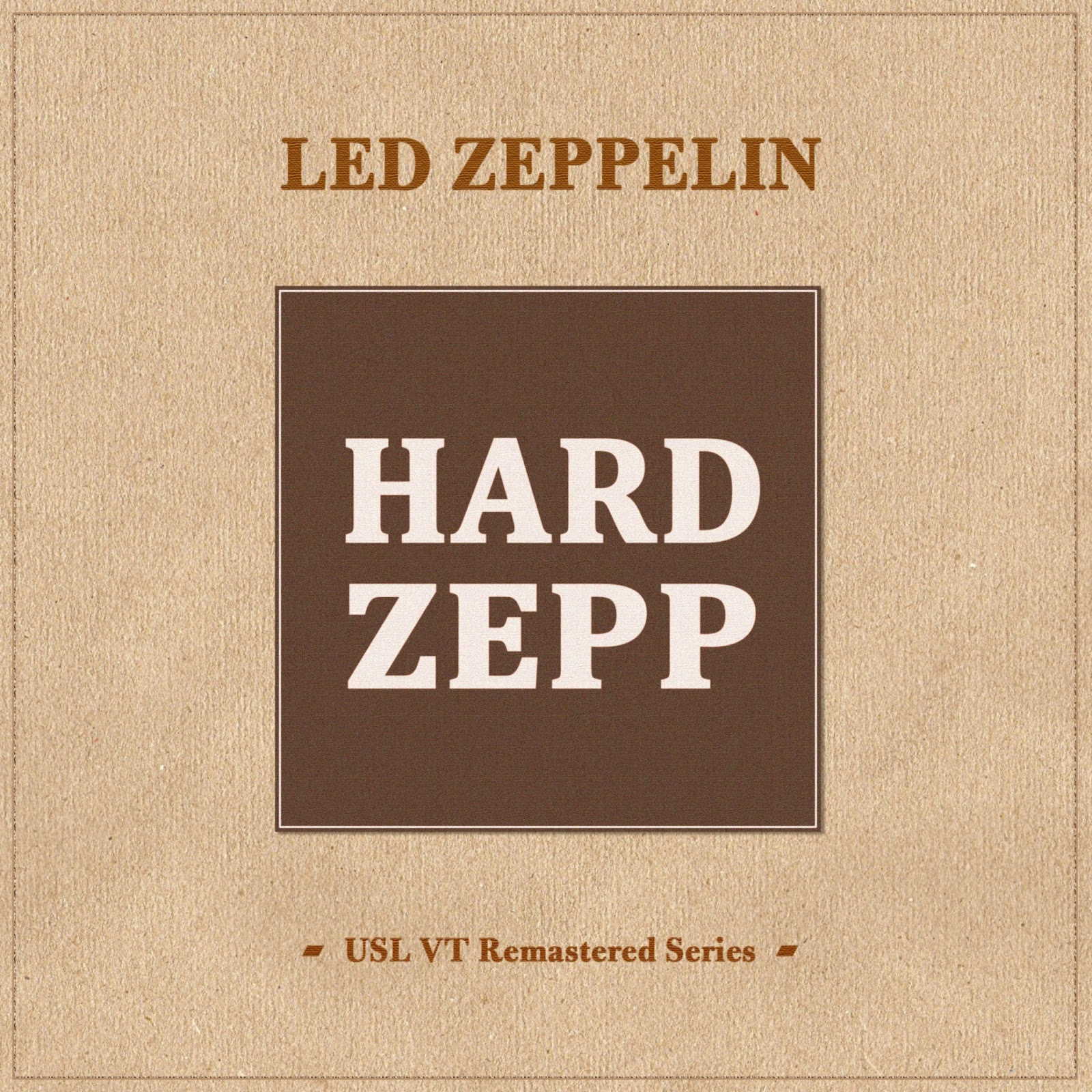 2012 - Led Zeppelin - Hard Zepp USL VT Remastered series