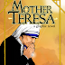 MOTHER TERESA (PART ONE) - A FOUR PAGE PREVIEW