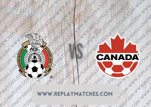 Mexico vs Canada -Highlights 30 July 2021