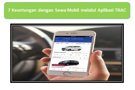 Keuntungan Sewa Mobil melalui Aplikasi TRAC