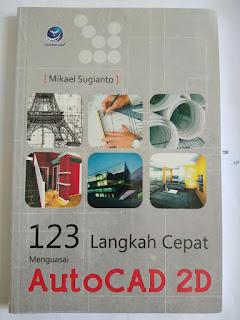 123 Langkah Cepat Menguasai Autocad 2D