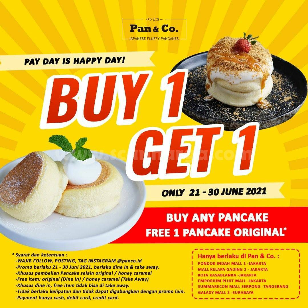 Promo Pan & Co Payday Is Happy Day - Buy 1 Get 1 Free Pancake