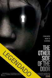 The Other Side of the Door – Legendado