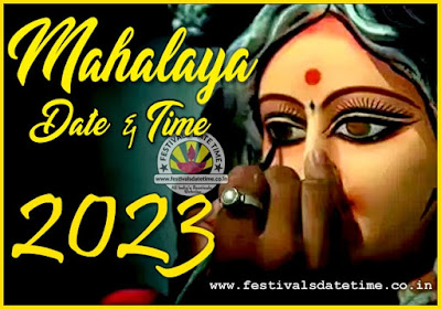 2023 Mahalaya Puja Date and Time in India, 2023 Mahalaya Puja Schedule