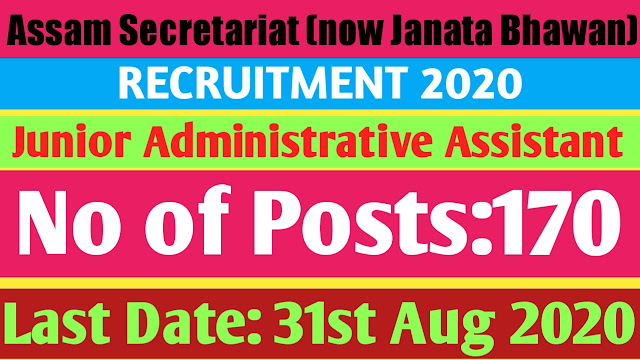 Assam Secretariat(now Janata Bhawan) Recruitment 2020