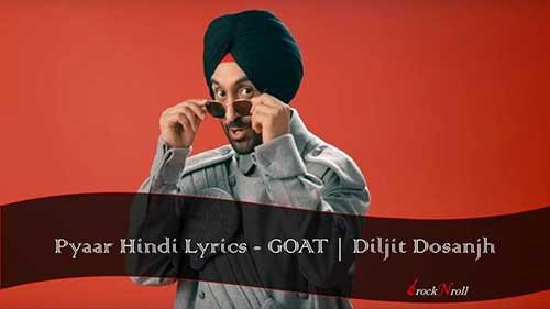 Pyaar-Hindi-Lyrics-GOAT-Diljit-Dosanjh