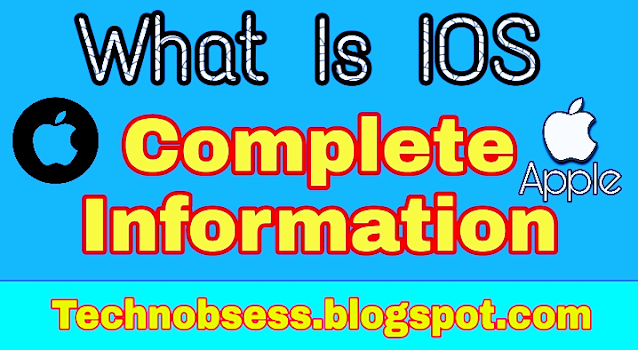 What is iOS ? Complete information