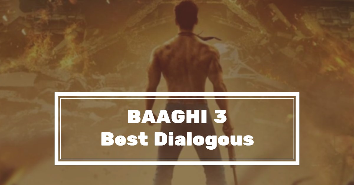 Baaghi 3 Movie Dialogues Quotes with Images