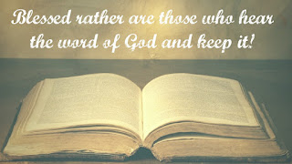Catholic Daily Reading + Reflection, 10 October 2020 - Blessed Rather Are Those Who Hear The Word Of God And Keep It