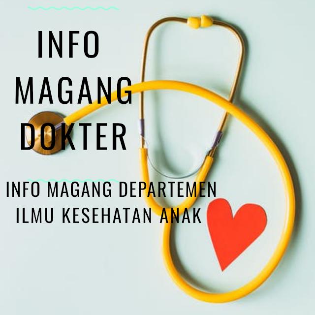 Info Magang Departemen Ilmu Kesehatan Anak  Dicari Asisten Penelitian untuk  DR. Dr. Rismala Dewi Sp.A(K) - Kepala Divisi Emergensi dan Rawat Inap Anak (ERIA)