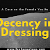 Decency in Dressing... a case on the Female Youths