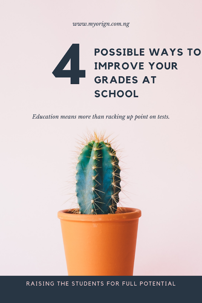 4 ways to improve your grades at school