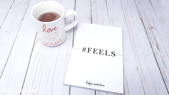 Book of the Month: February 2020 - #feels by Kalyn Nicholson