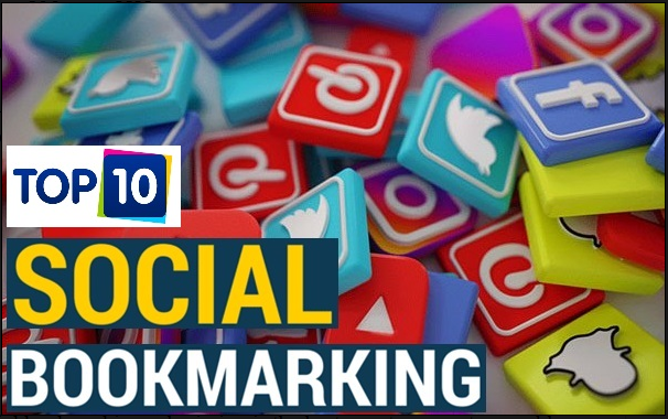 Top 10 best Social Bookmarking Sites List - Boost Site Rank And Traffic