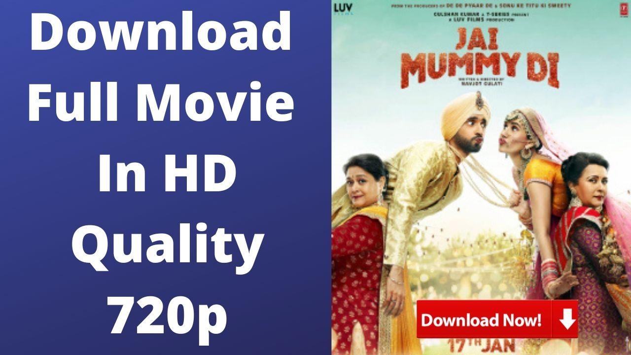 Jai Mummy Di Download Full Movie In HD 720p