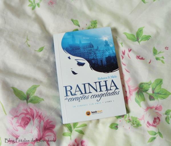 Resenha, livro, Rainha-dos-corações-congelados, Rebeca S. Melo, bookstart, fantasia, opinião, Crowdfunding, trechos, fotos, wattpad