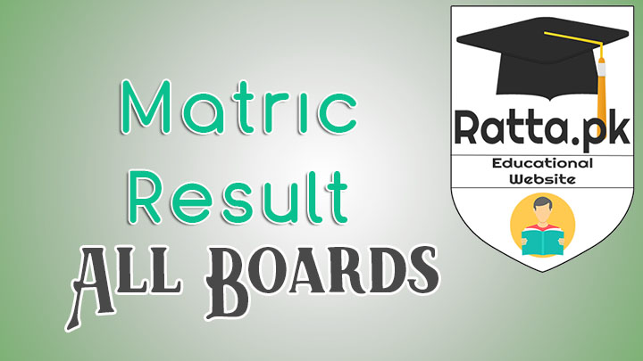 Matric Results 2017 All Punjab Boards, AJK Board | 9th and 10th Results