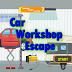 Escape From Car Workshop
