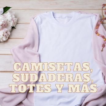 camisetas, sudaderas, body infantil, totes, mascarillas, personalizados
