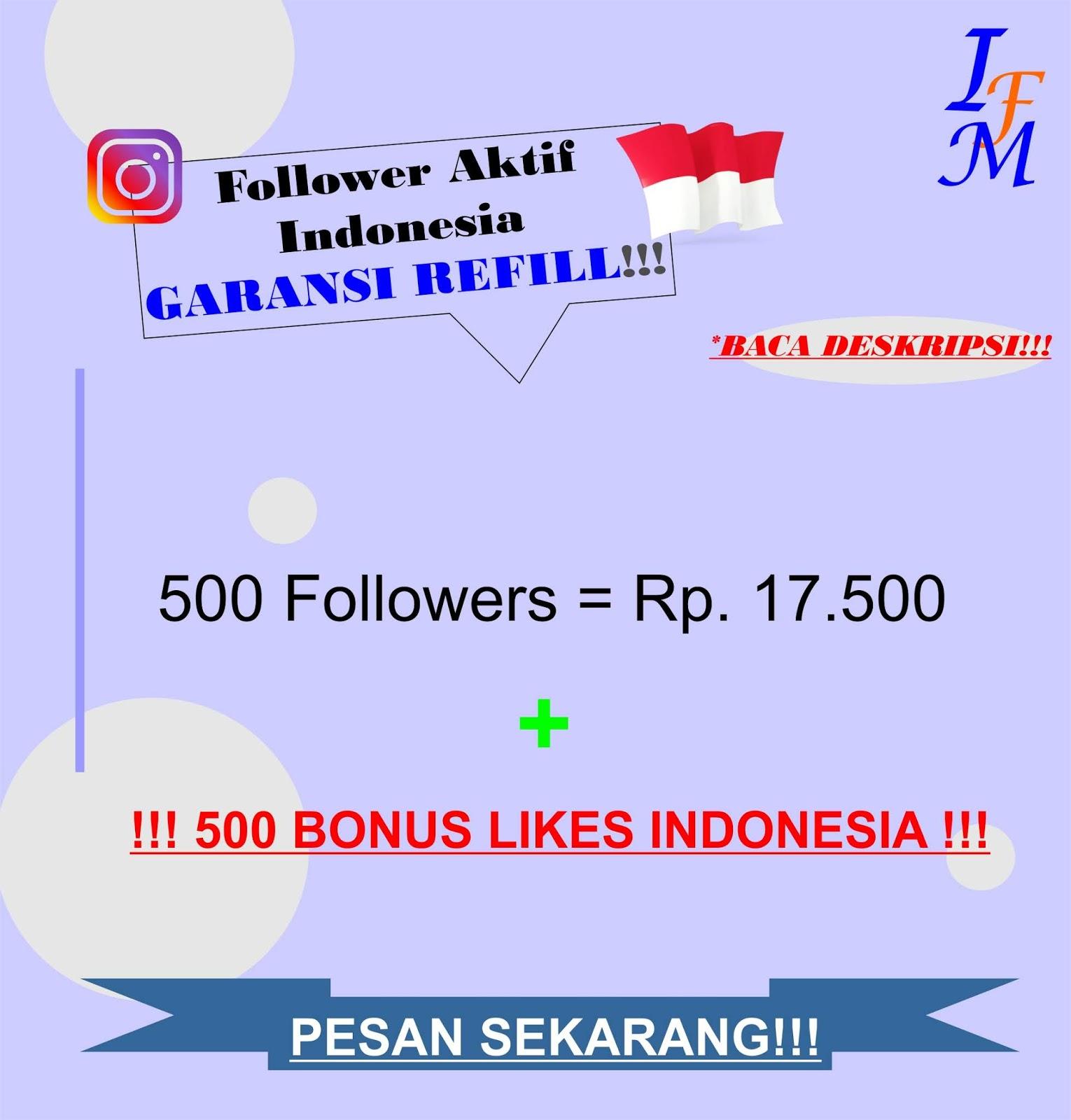 500 Follower Akun Instagram Aktif Indonesia Murah Garansi Refill