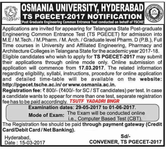 TS PGECET 2017 Notification| TS PGECET 2017 Apply online at pgecet.tsche.ac.in| Post Graduate Common Entrance Test of Telangana State Admission Notification 2017| TS PGECET 2017 Application Form, eligibility , Exam dates ,pattern admit Card and Result| TS PGECET is the Post Graduate Common Entrance Test of Telangana State. The exam is conducted by the Osmania University on behalf of Telangana State Council of Higher Education (TSCHE). TS PGECET is organised for admission to the first year postgraduate courses in Engeneering ,technology,architecture,pharmacy and planning .It is the state level entrance exam./2017/03/TSCHE-ts-pgecet-2017-notification-apply-online-application-form-hall-tickets-result-pgecet-tsche-ac-in.html