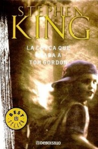 La chica que amaba a Tom Gordon – Stephen King