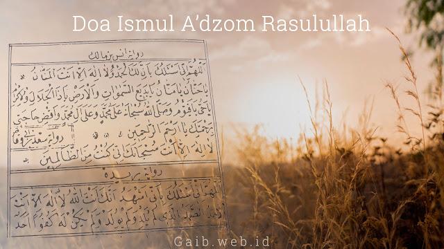 Doa Ismul Adzom Rasulullah