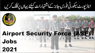 Airport Security Force ASF Jobs 2021 Latest Advertisement