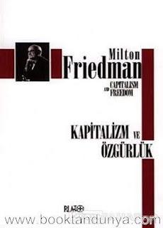 Milton Friedman - Kapitalizm ve Özgürlük