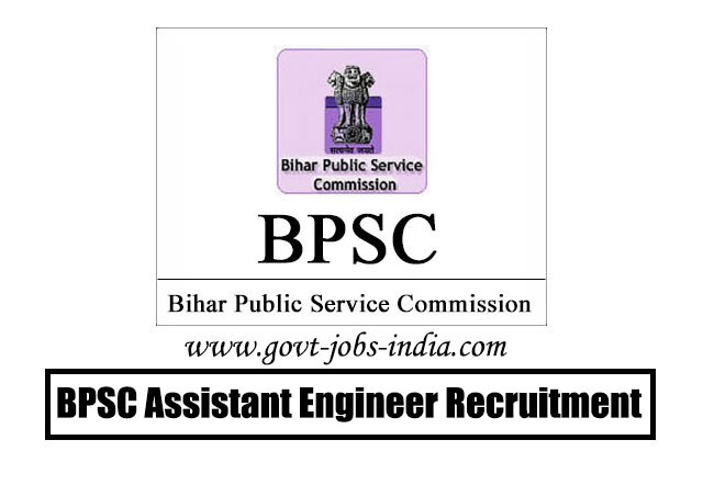 BPSC Assistant Engineer Recruitment 2020 – 255 Assistant Engineer Vacancy – Last Date 18 May 2020