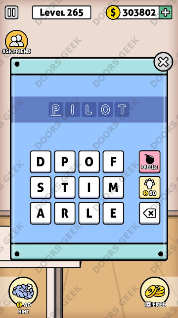 The answer for Escape Room: Mystery Word Level 265 is: PILOT