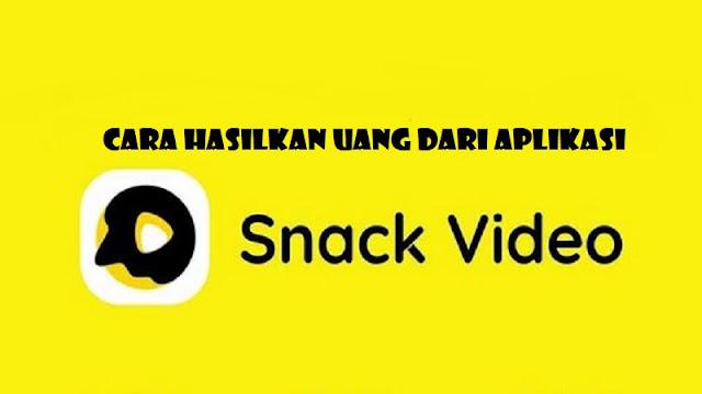 Snack Video Penghasil Uang di Android