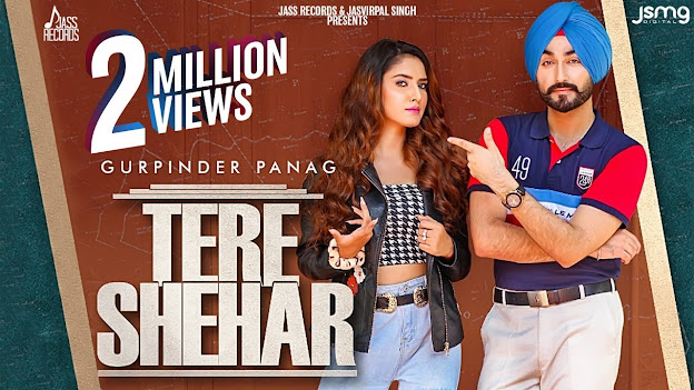 Tere Shehar Song Lyrics | Gurpinder Panag | Yeah Proof | Latest Punjabi Songs 2020 Lyrics Planet