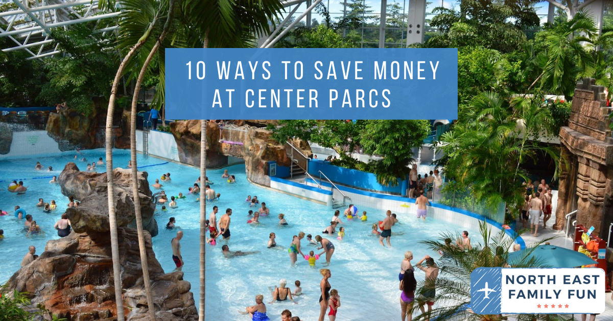 10 ways to save money at Center Parcs