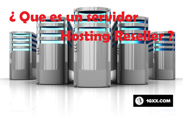 ¿Qué es un servidor hosting reseller?