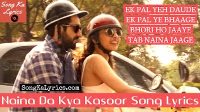 naina-da-kya-kasoor-song-lyrics-andhadhun-amit-trivedi-ayushmann-radhika
