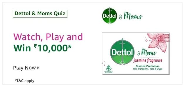 Dettol & Moms Amazon Quiz, Amazon Dettol & Moms Quiz Answer Dettol & Moms Amazon Quiz. Correct Answers Available Here Dettol & Moms Amazon Quiz. Today Dettol & Moms Amazon Quiz Answer