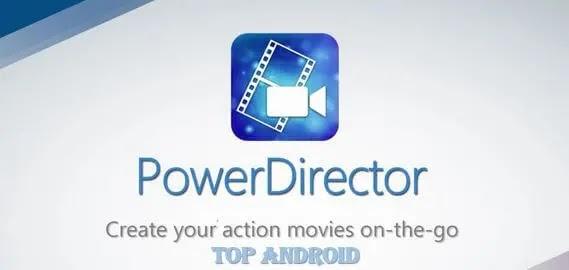 تحميل تطبيق PowerDirector – Video مهكر للاندرويد