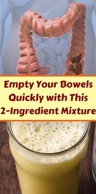 Empty Your Bowels Quickly with This 2-Ingredient Mixture
