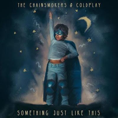 Arti Lirik Lagu Something Just Like This - The Chainsmokers & Coldplay