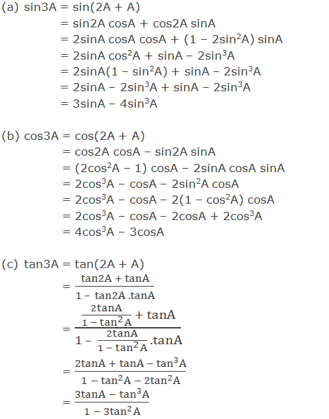 Trigonometric ratios of sin3A, cos3A and tan3A in terms of A