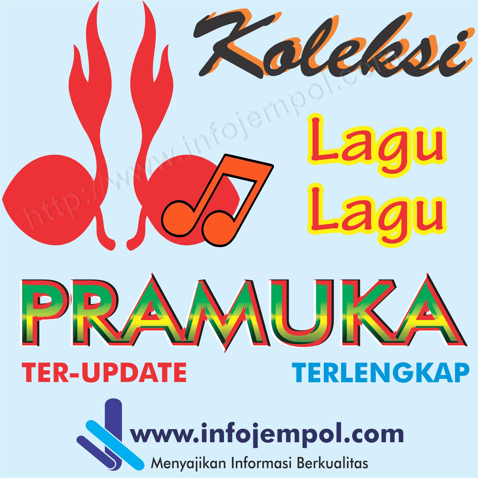 Download Dj Akimilaku 2018 Terbaru: Koleksi /Kumpulan Lagu-Lagu Pramuka Terbaru 2018