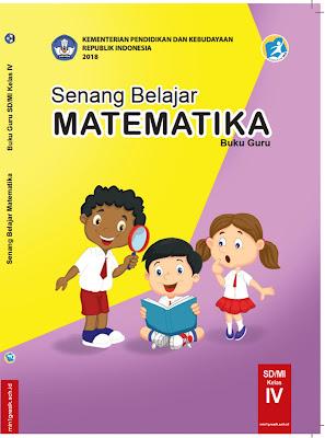 buku guru mata pelajaran matematika untuk kelas 4 sd/mi kurikulum 2013 revisi tahun 2018