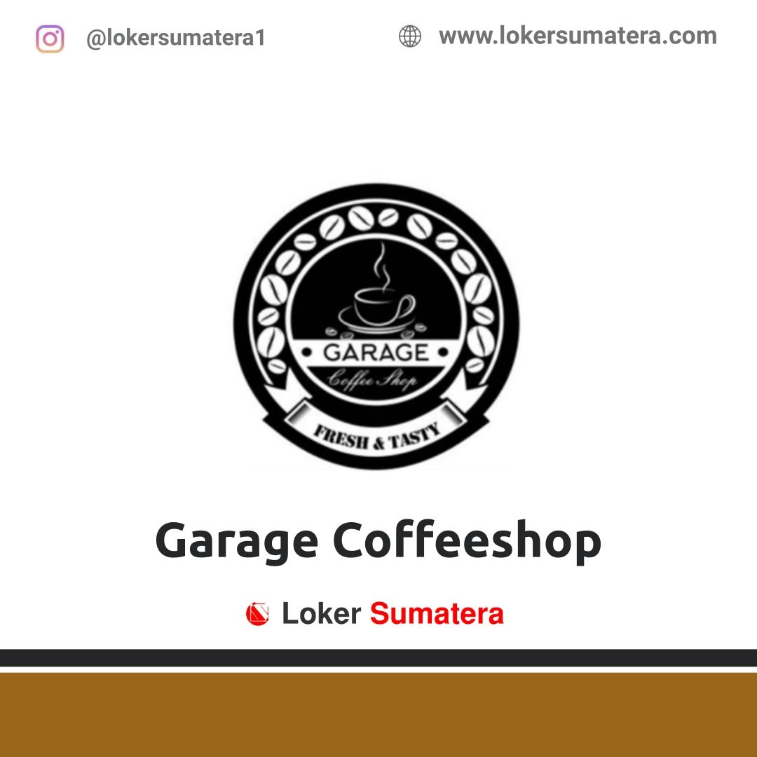 Lowongan Kerja Duri: Garage Coffeeshop Oktober 2020